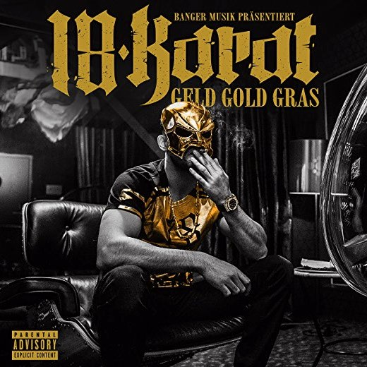 18 Karat – Geld Gold Gras Album Cover