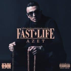 Azet - Fast Life Album Cover