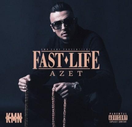 Azet – Fast Life Album Cover