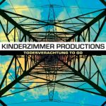 Kinderzimmer Productions - Todesverachtung to go Album Cover