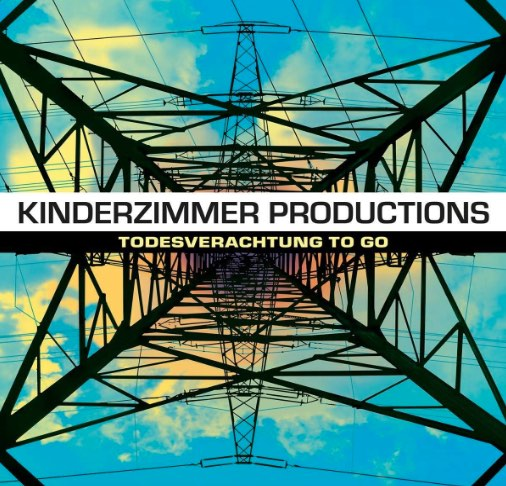 Kinderzimmer Productions – Todesverachtung to go Album Cover