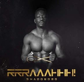 Shadow030 – Rrraaahhh Album Cover