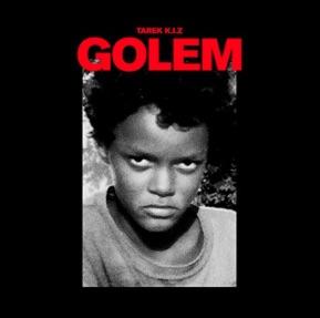 Tarek K.I.Z. – Golem Album Cover