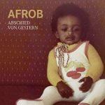Afrob - Abschied von gestern Album Cover