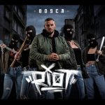 Bosca - Riot Album Cover