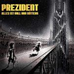 Prezident - Alles ist voll von Goettern Album Cover