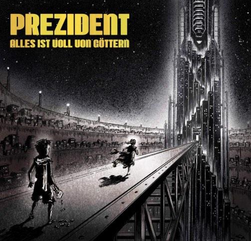 Prezident – Alles ist voll von Göttern Album Cover