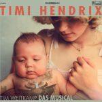 Timi Hendrix - Tim Weitkamp das Musical Album Cover