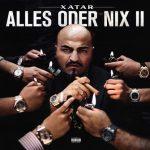 Xatar - Alles oder nix II Album Cover