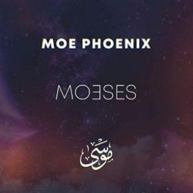 Moe Phoenix - Moeses Album Vorabcover