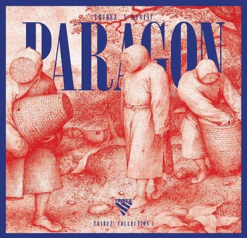 Tribez x Maniac – Paragon EP Album Cover