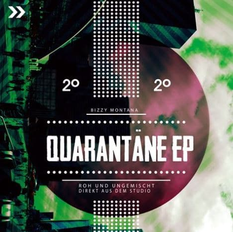 Bizzy Montana – Quarantäne Album Cover