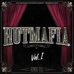 Hutmacher Entertainment - Hutmafia Vol 1 Album Cover