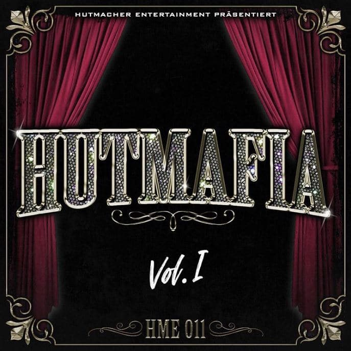 Hutmacher Entertainment – Hutmafia Vol.1 Album Cover