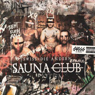 Swiss - die andern - Saunaclub Album Cover