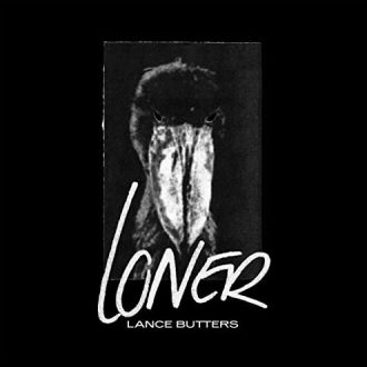 Lance Butters - Loner EP Cover