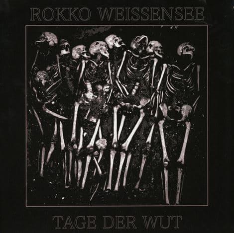 Rokko Weissensee – Tage der Wut Album Cover