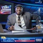E-40 - The Curb Commentator Channel 1 Album Cover