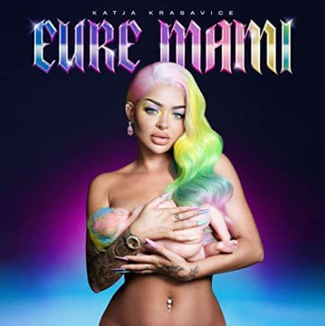 Katja Krasavice – Eure Mami Album Cover