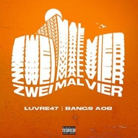Luvre47 x Bangs - Zweimalvier Album Cover