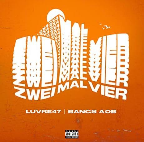 Luvre47 & Bangs – Zweimalvier Album Cover