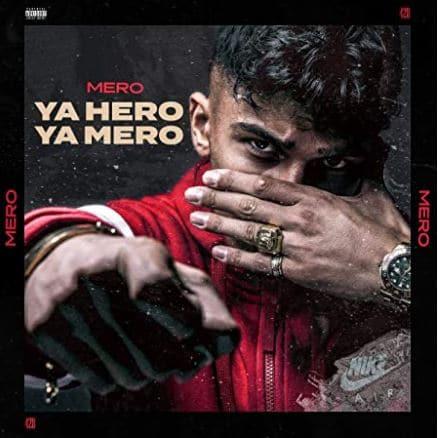 Mero – Ya Hero Ya Mero Album Cover