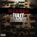 Buckwild - Fully Loaded Album Cover