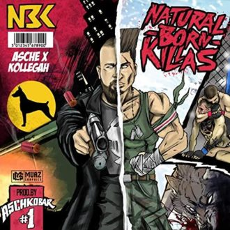 Asche x Kollegah - Natural Born Killers Album Cover
