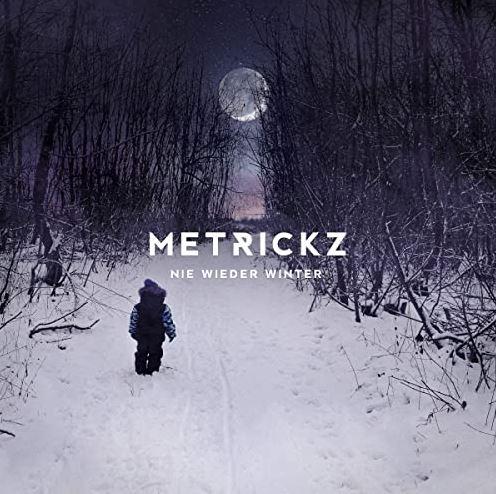 Metrickz – Nie wieder Winter Album Cover