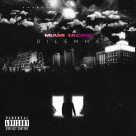 Miami Yacine - Dilemma Album Cover