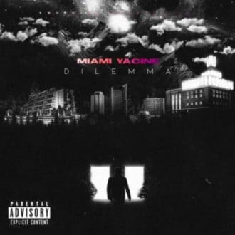 Miami Yacine - Dilemma Album Cover