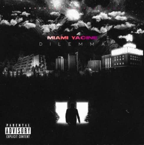 Miami Yacine – Dilemma Album Cover