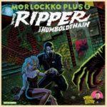 Morlockko Plus x Der Ripper Vom Humboldthain Album Cover