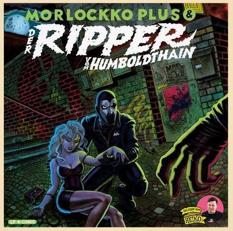 Morlockko Plus – Der Ripper vom Humboldthain Album Cover
