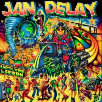 Jan Delay - Earth Wind Feiern Album Cover