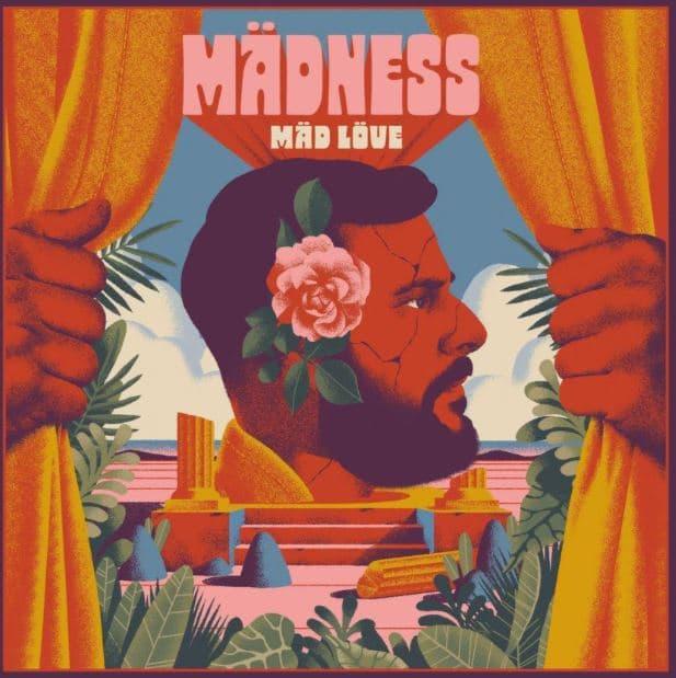 Mädness – Mäd Löve Album Cover