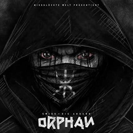 Swiss & die Andern – Orphan Album Cover
