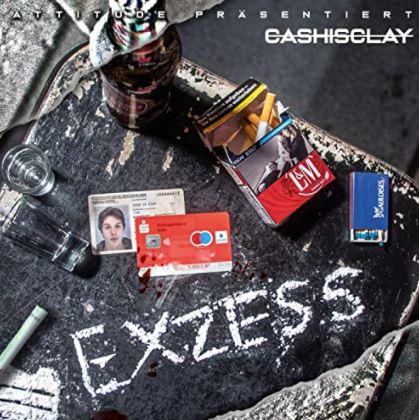CashisClay – Exzess Album Cover