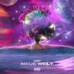 Azet - Neue Welt Album Cover